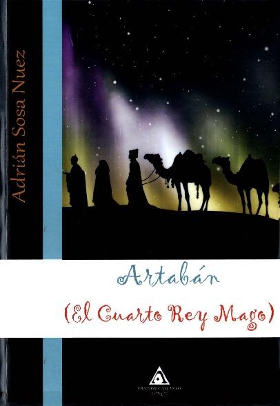 Artabán (El Cuarto Rey Mago)
